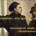 Reformatiónin – árin og áhugi í okkara tíð